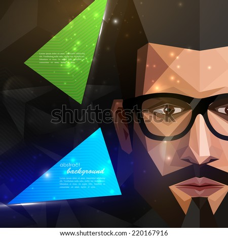 illustration with man face in polygonal style. modern poster with fashion, beauty or entertainment concept  - stock vector