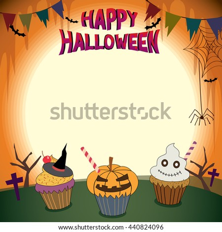 Illustrator vector of halloween cupcakes in holiday parties template for  invitation.Blank for your text or message.Orange background colors. - stock vector