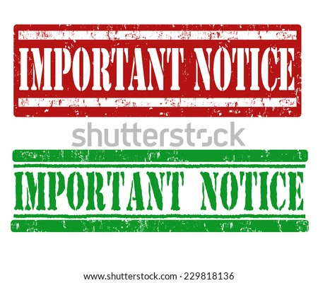 Important notice grunge rubber stamps on white, vector illustration - stock vector