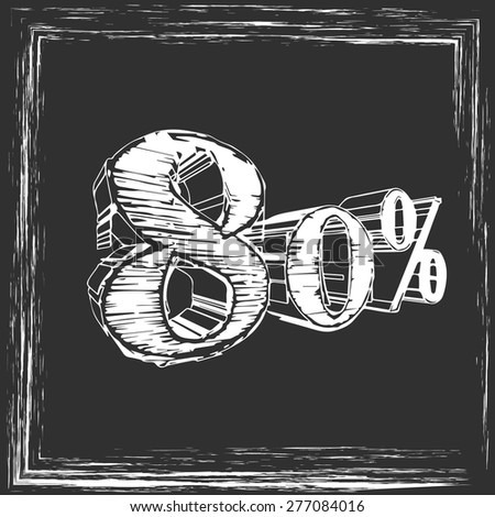 in chalk on the board 80% - stock vector
