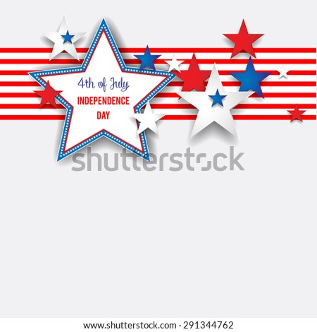 Independence day background with stars. Place for text for advertising, leaflet, cards, invitation and so on. - stock vector