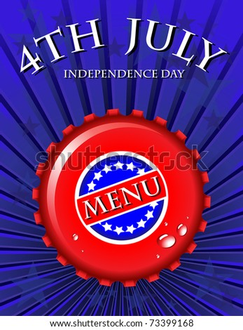Independence Day Menu template - bottle cap on Stars & Stripes background. EPS10 vector format. - stock vector