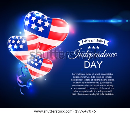 Independence day of the USA typographical background. Shining balloons and place for text. - stock vector