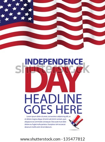 Independence Day Template. EPS 8 vector, grouped for easy editing. No open shapes or paths. - stock vector