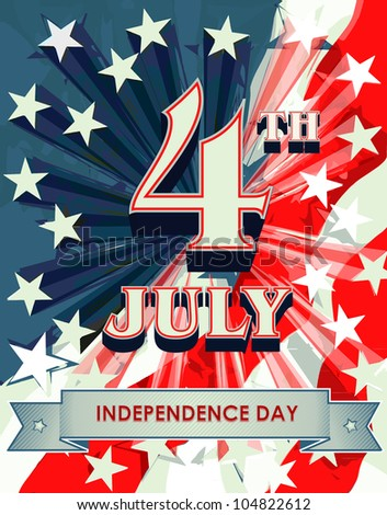 Independence Day- 4 th July