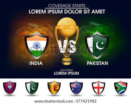 India VS Pakistan Cricket Match concept with golden trophy and other participant countries flags on stylish background. - stock vector