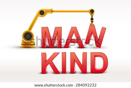 industrial robotic arm building MANKIND word on white background - stock vector