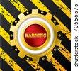 Industrial warning button design - stock vector