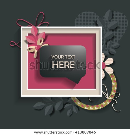 Info speech bubble in a frame .  scrapbook elements.  Design template for you text. - stock vector