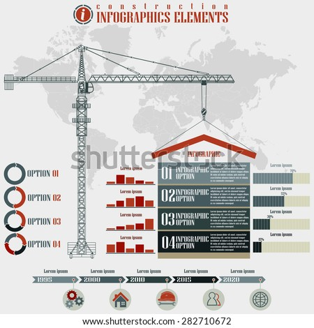 Infographics elements, Construction business, build tower crane on a world map background, vector illustration - stock vector