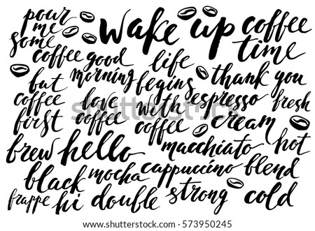 Ink Hand Lettering With Coffee Types Motivational Slogans For Drinks Menu Design And Cute Background