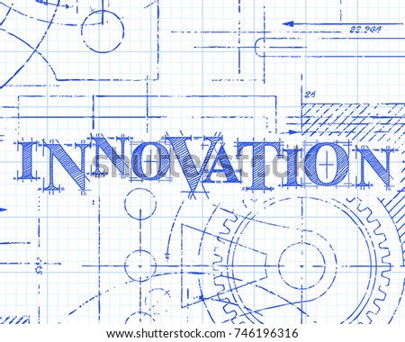 Innovation text with gear wheels hand drawn on graph paper technical drawing background
