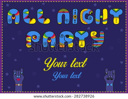 Inscription All Night Party. Funny blue Letters with bright parts. Vector Illustration - stock vector