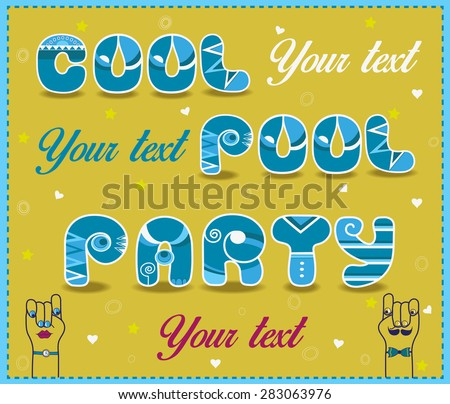 Inscription Cool Pool Party. Funny blue and white Letters. Vector Illustration - stock vector