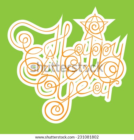 inscription green Happy new year. vector illustration - stock vector