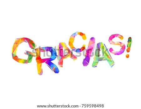 Inscription spanish thank you gracias triangular stock vector inscription in spanish thank you gracias triangular letters expocarfo