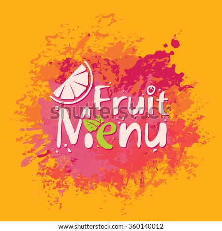 inscriptions Fruit menu with orange slice and spray