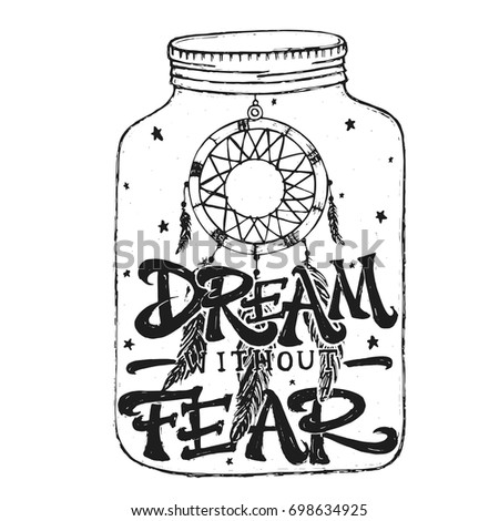 Superior Inspirational Vintage Hand Drawing Print Quote   Dream Without Fear Amazing Pictures