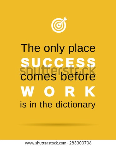 inspirational work and success business quote