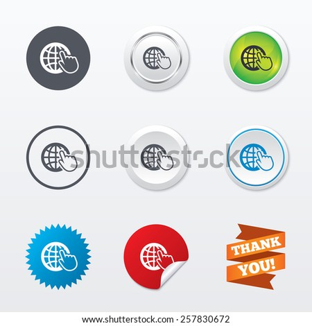 Internet sign icon. World wide web symbol. Cursor pointer. Circle concept buttons. Metal edging. Star and label sticker. Vector - stock vector