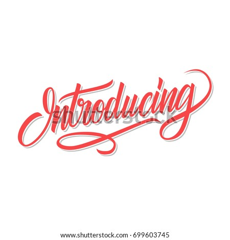 Introducing Word Calligraphic Lettering Creative Typography For Your Design Vector Illustration
