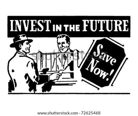 Invest In The Future 2 - Retro Ad Art Banner