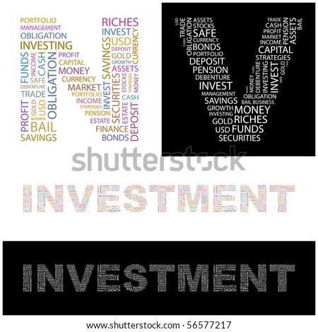 INVESTMENT. Word cloud concept illustration of  association terms. - stock vector