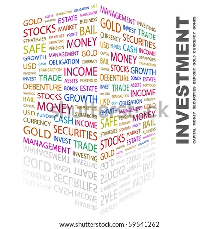 INVESTMENT. Word collage on white background. Illustration with different association terms. - stock vector