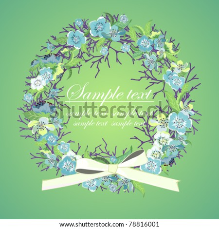 Invitation or a greeting card with a wreath with blue flowers - stock vector