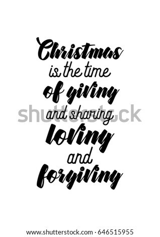 Isolated Calligraphy On White Background. Quote About Winter And Christmas.  Christmas Is The Time
