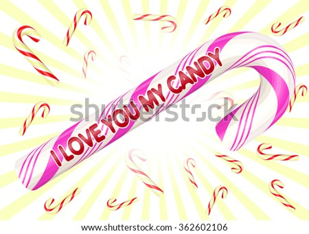 """Isolated candy """"I love you my candy"""". Vector illustration. - stock vector"""