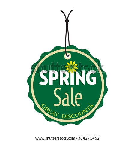 Isolated green tag with the text spring sale, great discounts written on the tag - stock vector