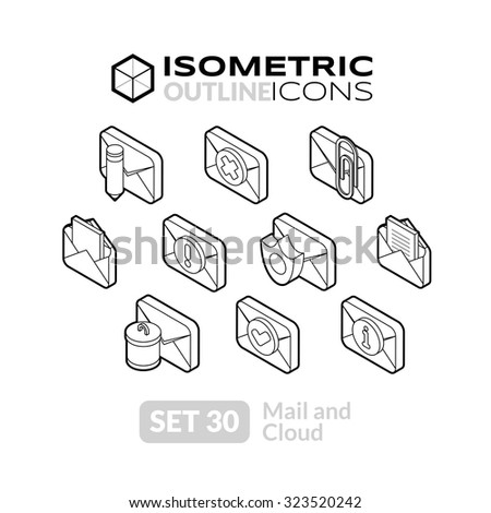 Isometric outline icons, 3D pictograms vector set 30 - Mail and cloud symbol collection - stock vector