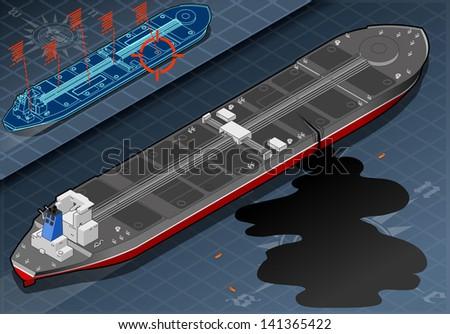 Isometric Ship Tanker Leak Oil. Isometric Natural Disaster. - stock vector