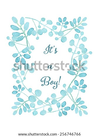 It's a boy card. Floral wreath watercolor hand drawn. Spring or summer design for invitation, wedding or greeting cards. Eps10 - stock vector