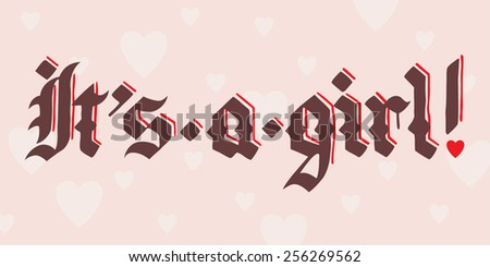 it's a girl lettering illustration vector, in vintage font; brown text on pink background - stock vector