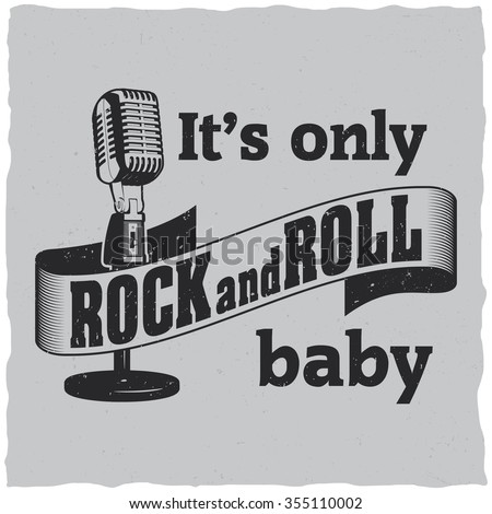 It's only Rock and Roll baby label design for t-shirts, posters, logos, greeting cards etc. - stock vector