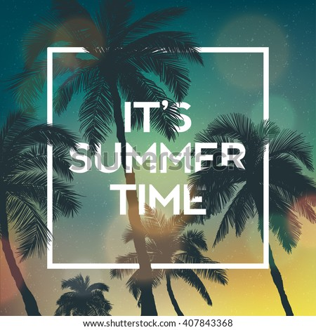 It's Summer time wallpaper, fun, party, background, vector, sky, picture, art, image, design, travel, poster, event