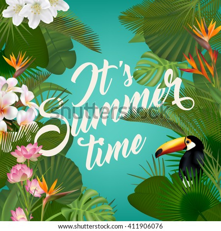 It's Summer time wallpaper with tropical plants,summer fun,summer party,summer background,summer vector,summer picture,summer art,summer image,summer design,summer travel,summer poster,summer event  - stock vector