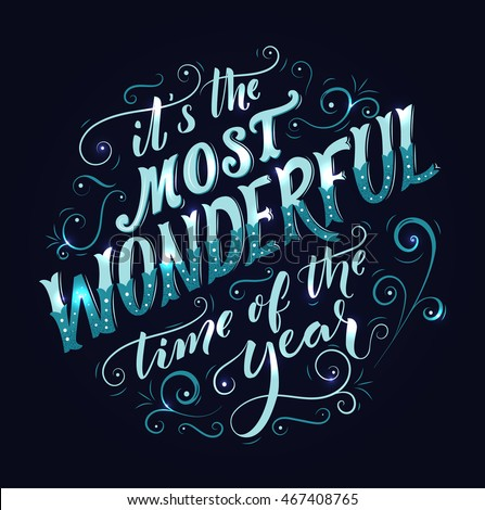 Most Wonderful Time Year Hand Lettering Stock Vector ...