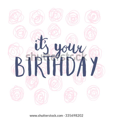 Your Birthday Hand Lettering Text Greeting Stock Vector 335698202