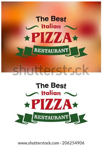Italian pizza restaurant logo, banners and labels isolated on white or colored food background for fast food industry design - stock vector