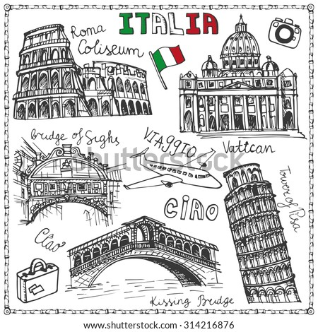 Italy famous landmark,lettering set.Vintage Hand drawn doodle art sketchy.Italian  travel,hello.Coliseum,Vatican,bridges of Venice,tower of Pisa.Travel background.Isolated Vector