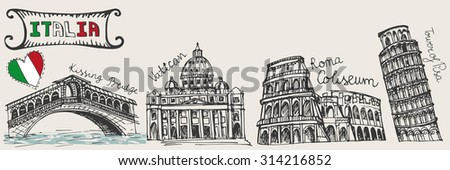 Italy famous landmark set.Vintage Hand drawn doodle art sketchy.Coliseum,Vatican,bridges of Venice,tower of Pisa.Travel background.Isolated horizontal Vector