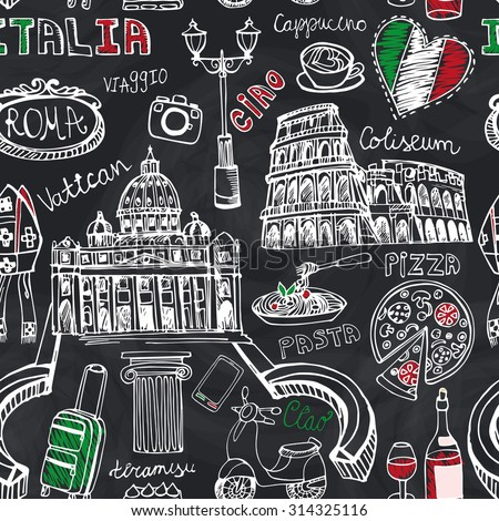 Italy famous Rome landmark seamless pattern.Vintage vector Hand drawn doodle art sketchy background.Italian travel,hello.Coliseum,Vatican,food,symbols icon .Isolated Vector.Chalkboard - stock vector
