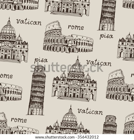 Italy hand drawn background, seamless vector pattern with famous places of Italy, Rome. Coliseum, Tower of Pisa, St. Peter's Basilica on a beige background