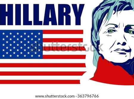 January 15, 2016: A vector illustration showing Democrat presidential candidate Hillary Clinton with name text on national flag background done in hand draw style - stock vector