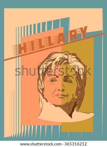 January 15, 2016: A vector illustration showing Democrat presidential candidate Hillary Clinton with name text on retro style background done in hand draw style - stock vector