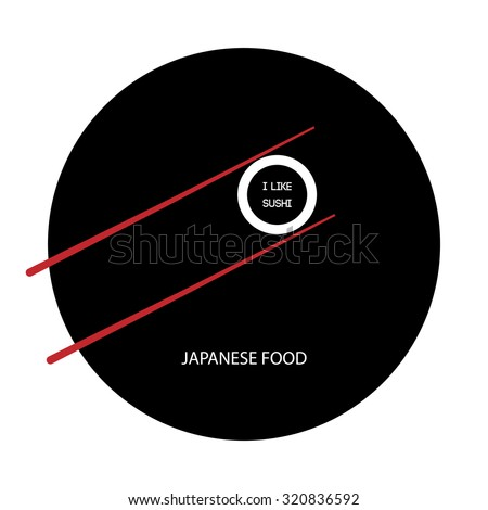 Japanese food. Japanese restaurant. Japanese menu. Sushi Roll. Chinese chopsticks. Tasty food. I love sushi - stock vector