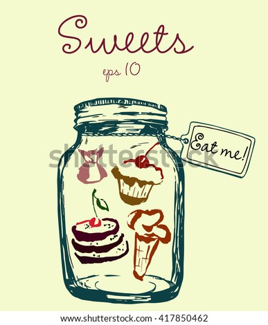 Jar with sweets and label Eat me. Ice-cream, sweets, cake and pancakes. Hand-drawn vector illustration for design, textile, prints. - stock vector